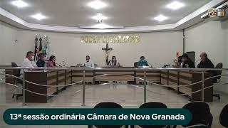 13ª SESSÃO ORDINÁRIA CÂMARA DE NOVA GRANADA