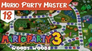"Mario Party Master | 18 | ""Woody Woods"""