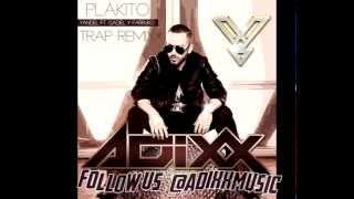 Adixx Music - Yandel Feat.Farruko y Gadiel - PLAKITO (Trap Remix)