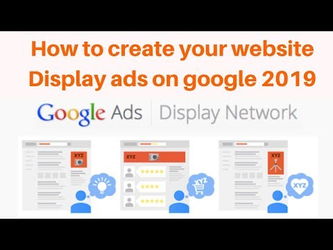 How to create your website Display ads on google 2019