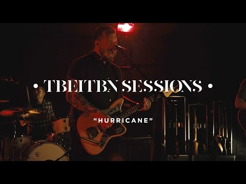 Hurricane TBEITBN Sessions