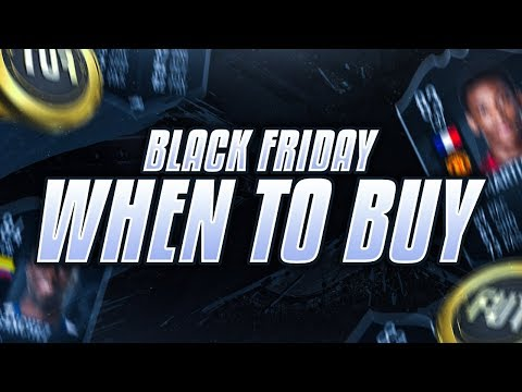 BLACK FRIDAY WHEN TO BUY YOUR TEAM! FIFA 19