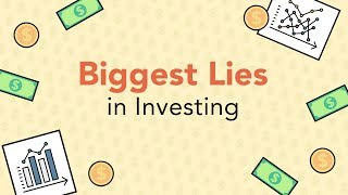 3 of the Biggest LIES in Investing | Phil Town