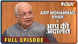 Arif Mohammad Khan in Aap Ki Adalat (Full Episode)