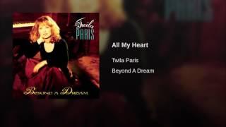 110 TWILA PARIS All My Heart