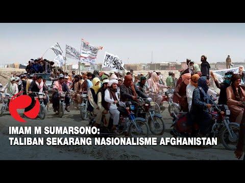 Imam M Sumarsono: Taliban Sekarang Nasionalisme Afghanistan