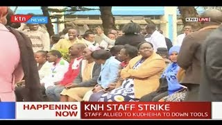 Current situation at KNH as hospital staff down tools over pay rise