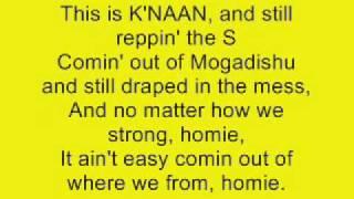 Take A Minute- K'naan (Lyrics)