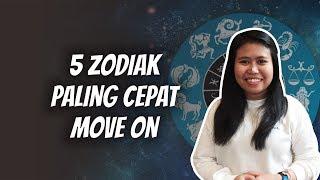 WOW TODAY: 5 Zodiak yang Paling Cepat Move On