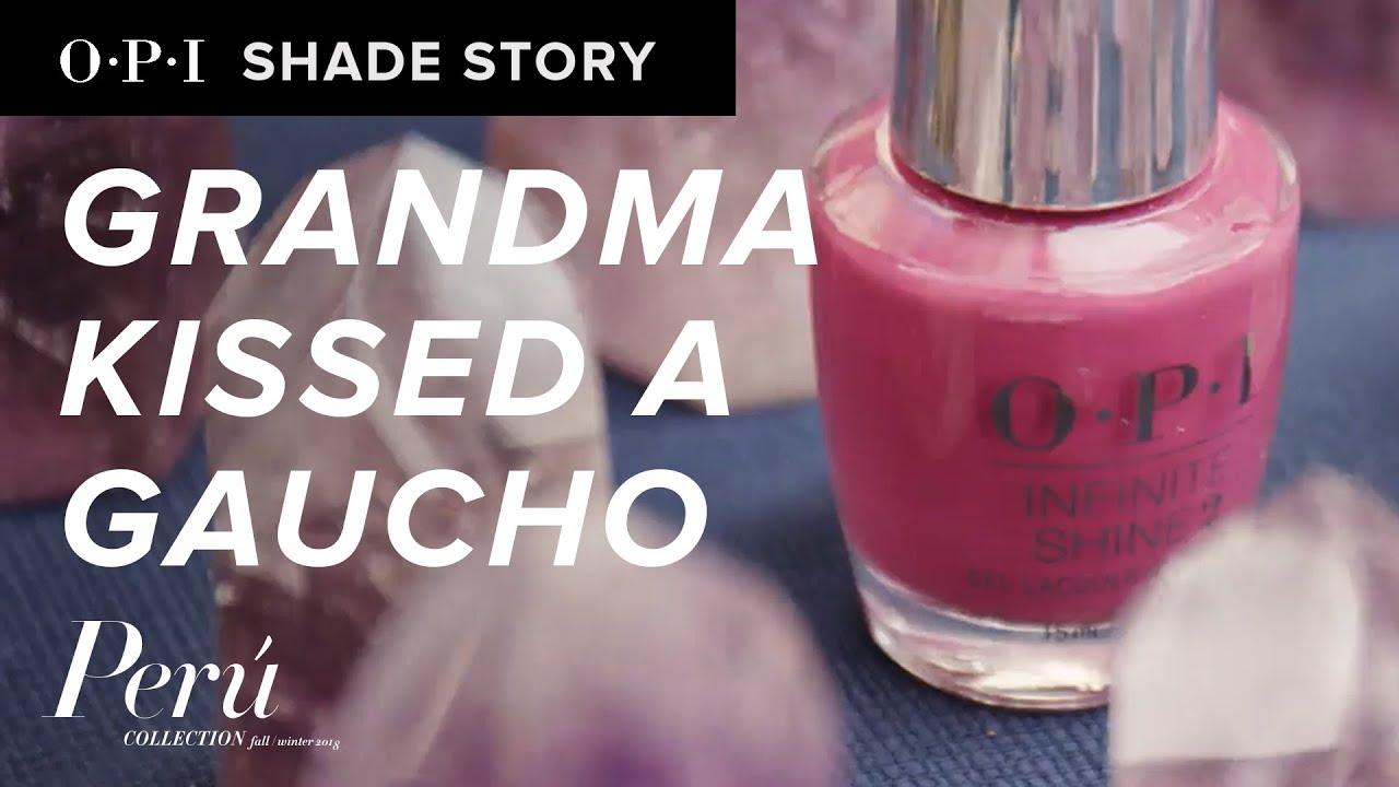 Video:Shade Story: Grandma Kissed A Gaucho | OPI Peru