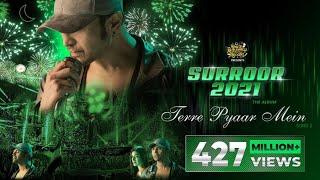 Terre Pyaar Mein (Official Video) | Surroor 2021 The Album | Himesh Reshammiya | Shivangi Verma