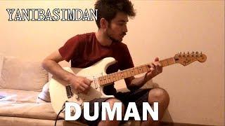 Yanıbaşımdan - Solo Cover (Duman)