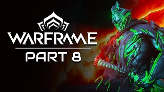 Warframe Gameplay Part 8   Glass Shards   Let's Play Series
