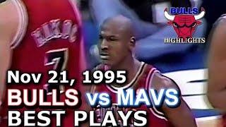 Nov 21 1995 Bulls vs Mavs highlights