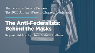 Click to play: Keynote Address: The Anti-Federalists: Behind the Masks