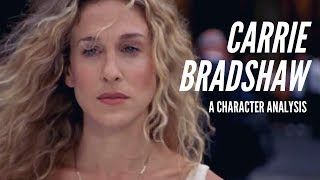 Carrie Bradshaw: A Character Analysis