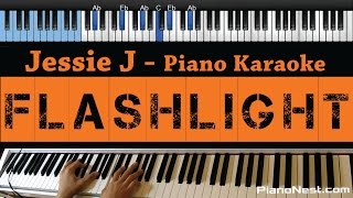 Jessie J   Flashlight   LOWER Key (Piano Karaoke  Sing Along  Cover With Lyrics)   Pitch Perfect 2