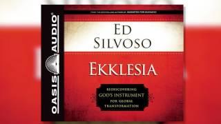 """""""Ekklesia"""" by Ed Silvoso - Ch. 1"""