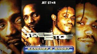 Toe 2 Toe - Sanchez and Ghost (FULL ALBUM)   Jet Star Music