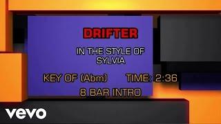 Sylvia - Drifter (Karaoke)