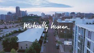 Mutually Human - Video - 1