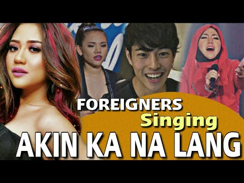 Foreigners Singing Akin Ka Na Lang by Morissette Amon