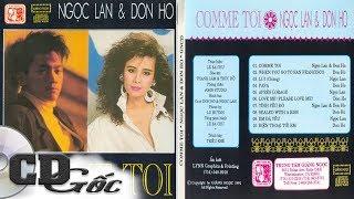 CD NGỌC LAN & DON HỒ - Comme Toi - Liên Khúc Hải Ngoại Bất Hủ Hay Nhất Danh Ca Ngọc Lan