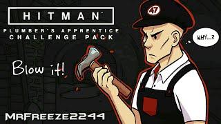 HITMAN   Blow it!   Plumbers Apprentice Challenge Pack   Master Plumber