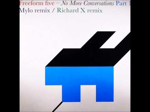 Freeform Five - No More Conversations (Mylo Remix) video
