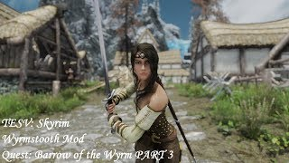 Wyrmstooth Mod - Quest Barrow of the Wyrm PART 3