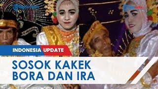 Sosok Kakek Bora dan Ira Gadis 19 Tahun di Bone yang Pernikahannya Viral, Sejumlah Fakta Terungkap