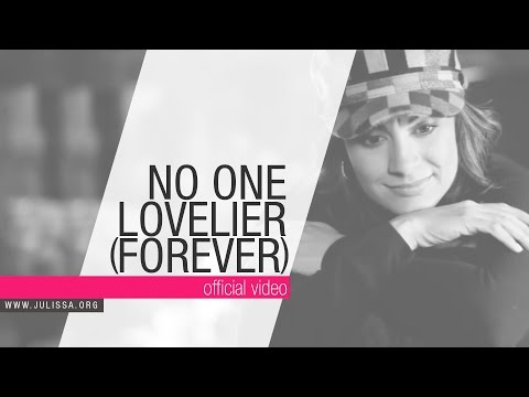 JULISSA | No One Lovelier (Forever) - Official Music Video