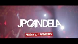 JP CANDELA  Pure Pacha Barcelona  Friday February 27th