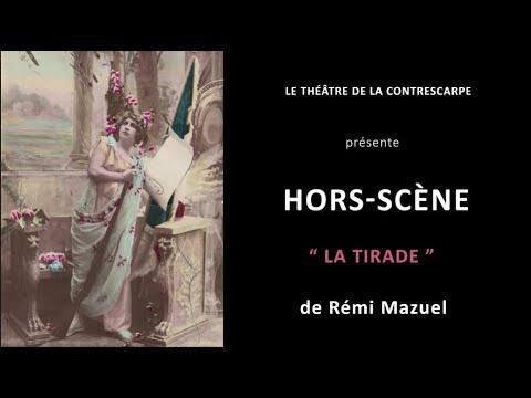 Découvrez le « HORS-SCÈNE • LA TIRADE » de Rémi MAZUEL, auteur et interprète de « Le voisin de...