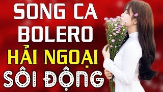 lien-khuc-bolero-hai-ngoai-song-ca-soi-dong-nhac-vang-remix-hay-nhat-gay-nghien-khan-gia