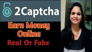 Earn money online with 2captcha||Real or fake||Work from home.