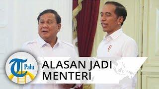 Terbongkar Alasan Prabowo Subianto Jadi Menteri Presiden Jokowi