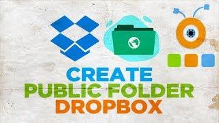 How to Create Public Folder in Dropbox