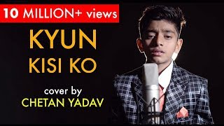 Kyun Kisi Ko | Tere Naam | Salman Khan | Unplugged cover