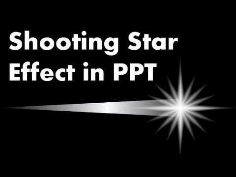 How To Make A Shooting Star Effect Advanced Powerpoint