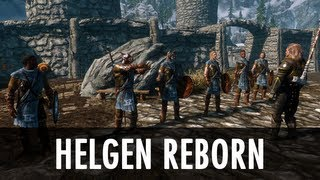 Skyrim Mod: Helgen Reborn