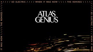 """Video thumbnail of """"Atlas Genius - Centred On You (Viceroy Remix) [Remix]"""""""