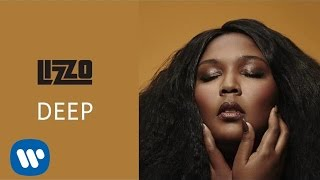 Lizzo - Deep (Official Audio)