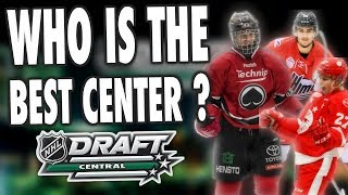WHO IS THE BEST CENTER OF THE 2018 NHL DRAFT ?