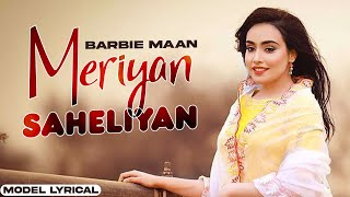 Barbie Maan (Model Lyrical) | Meriyan Saheliyan | Preet Hundal | Latest Punjabi Songs 2020