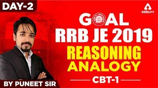 RRB JE 2019 CBT 1   REASONING   ANALOGY   Day 2   PUNEET SIR