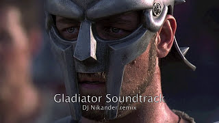 Now We Are Free   Gladiator Soundtrack   Dj Nikander Remix