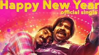 Happy New Year (Single) - Kavan | Vijay Sethupathi, T Rajhendherr | K V Anand | HipHop Tamizha