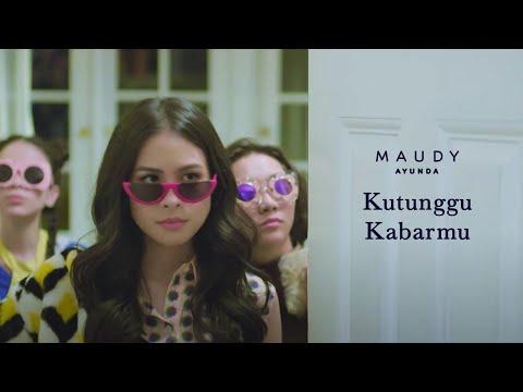 Maudy Ayunda - Kutunggu Kabarmu | Official Video Clip