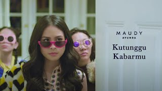 Maudy Ayunda - Kutunggu Kabarmu | Official Video Clip